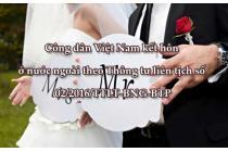 Quy định của pháp luật về công dân Việt Nam kết hôn ở nước ngoài