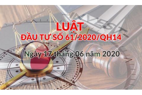 Luật đầu tư 61/2020/QH14 ngày 17 tháng 06 năm 2020