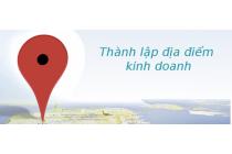 Thủ tục thành lập địa điểm kinh doanh công ty cổ phần